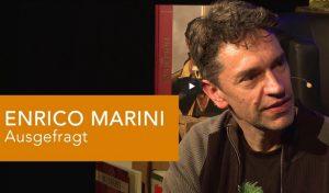 AUSGEFRAGT: ENRICO MARINI