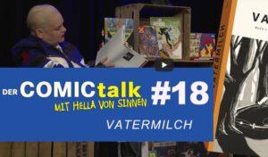 VATERMILCH bei DER COMICtalk 18