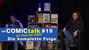 DER COMICtalk #19 – Die komplette Folge