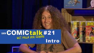 DER COMICtalk Folge 21 | Mal locker durch die Monaske atmen!