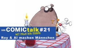 ROY & AL MACHEN MÄNNCHEN in DER COMICtalk #21