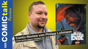 Bis zum bitteren Ende | Comic-Review von Philipp Lohmann