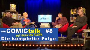 DER COMICtalk #8 – Die komplette Folge