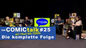 DER COMICtalk #25 – Die komplette Folge